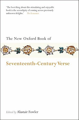 Image for The New Oxford Book of Seventeenth-Century Verse (Oxford Books of Prose & Verse)