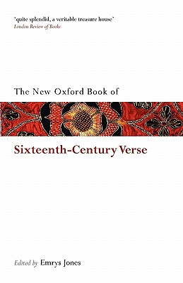 Image for The New Oxford Book of Sixteenth-Century Verse (Oxford Books of Prose & Verse)