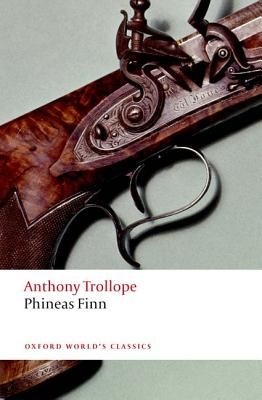 Phineas Finn (Oxford World's Classics), Anthony Trollope, Simon Dentith