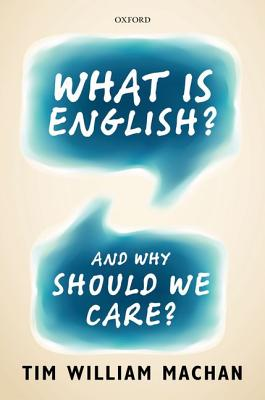Image for What is English?: And Why Should We Care?