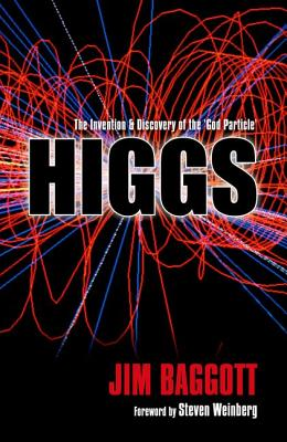Image for Higgs: The Invention and Discovery of the 'God Particle'