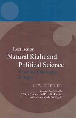 Hegel: Lectures on Natural Right and Political Science: The First Philosophy of Right