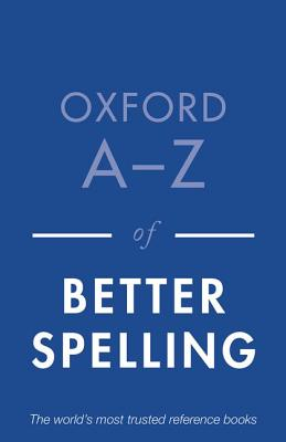Oxford A-Z of Better Spelling, Buxton, Charlotte