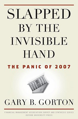Image for Slapped by the Invisible Hand: The Panic of 2007 (Financial Management Associati