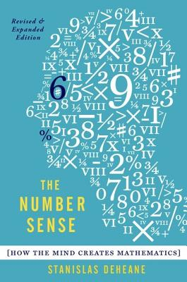 Image for The Number Sense: How the Mind Creates Mathematics, Revised and Updated Edition