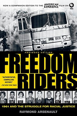 FREEDOM RIDERS: Abridged Edition, RAYMOND ARSENAULT