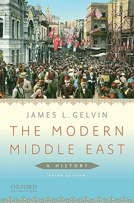 The Modern Middle East: A History, Gelvin, James L.