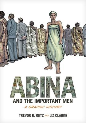 Image for Abina and the Important Men: A Graphic History