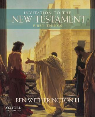 Image for Invitation to the New Testament: First Things