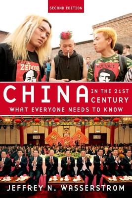 Image for China in the 21st Century: What Everyone Needs To Know®
