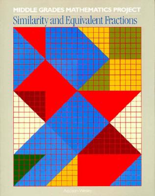 02907 MIDDLE GRADES MATHEMATICS PROJECTS: SIMILARITY AND EQUIVALENT     FRACTIONS, SOURCEBOOK, Education, Pearson