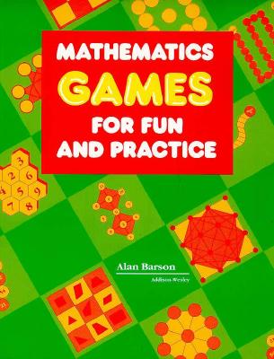 Image for Mathematics Games for Fun and Practice