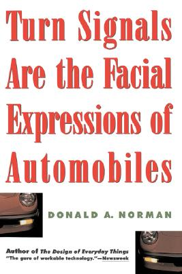 Turn Signals Are The Facial Expressions Of Automobiles, Norman, Don