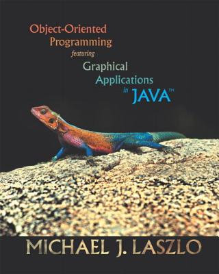 Image for Object-Oriented Programming featuring Graphical Applications in Java