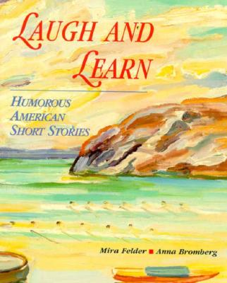 Image for Laugh and Learn: Humorous American Short Stories