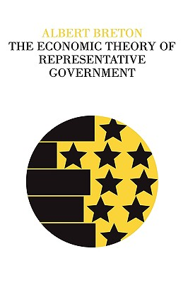 The Economic Theory of Representative Government