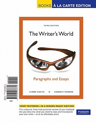 Image for The Writer's World: Paragraphs and Essays, Books a la Carte Edition (3rd Edition)