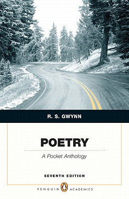 Poetry: A Pocket Anthology, 7th Edition, Gwynn, R. S.