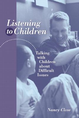 Image for LISTENING TO CHILDREN TALKING WITH CHILDREN ABOUT DIFFICULT ISSUES