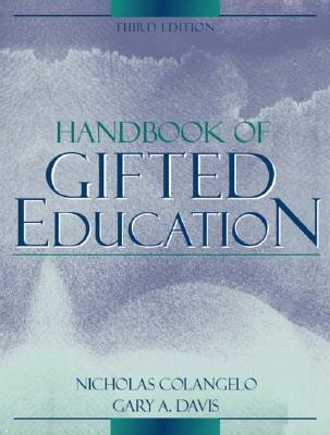 Handbook Of Gifted Education (3rd Edition), Colangelo, Nicholas; Davis, Gary A.