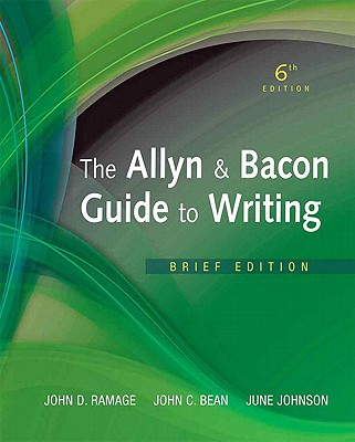 Image for Allyn & Bacon Guide to Writing, The,  Brief Edition (6th Edition)