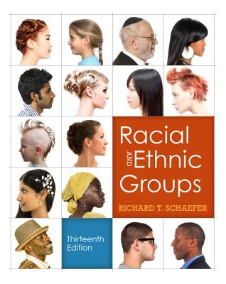 Image for Racial and Ethnic Groups (13th Edition)