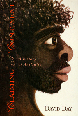 Image for Claiming a Continent: A History of Australia