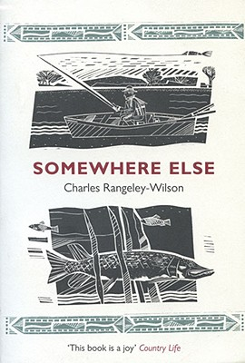 Somewhere Else, Rangeley-Wilson, Charles