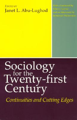 Image for Sociology for the Twenty-first Century: Continuities and Cutting Edges