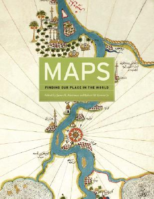 Image for Maps: Finding Our Place in the World