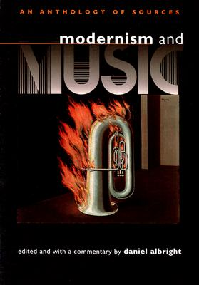 Image for Modernism and Music: An Anthology of Sources