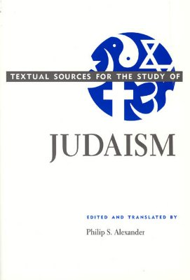Image for Textual Sources for the Study of Judaism (Textual Sources for the Study of Religion)