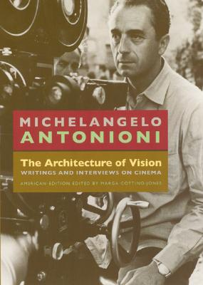 Image for The Architecture of Vision: Writings and Interviews on Cinema
