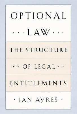 Image for Optional Law: The Structure of Legal Entitlements