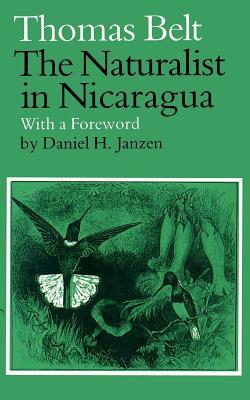 The Naturalist in Nicaragua, Belt, Thomas