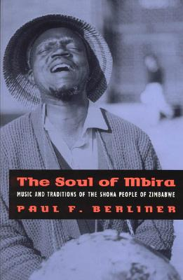 Image for Soul of Mbira: Music and Traditions of the Shona People of Zimbabwe