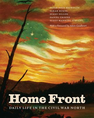 Image for Home Front: Daily Life in the Civil War North