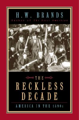 The reckless decade, Brands, H. W.