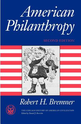 Image for American Philanthropy (The Chicago History of American Civilization)