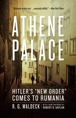 Image for Athene Palace: Hitler's New Order Comes to Rumania