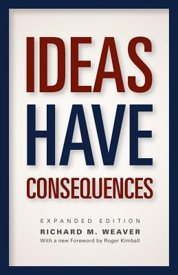 Image for Ideas Have Consequences: Expanded Edition