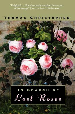 In Search of Lost Roses, Christopher, Thomas