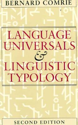 Image for LANGUAGE UNIVERSALS & LINGUISTIC TYPOLOGY SECOND EDITION