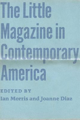 Image for LITTLE MAGAZINE IN CONTEMPORARY AMERICA