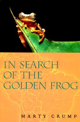 In Search of the Golden Frog, Crump, Marty