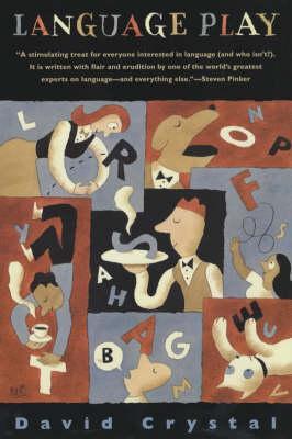 Language Play, Crystal, David