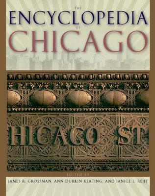 Image for The Encyclopedia of Chicago