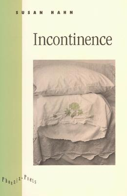 Image for Incontinence (Phoenix Poets)