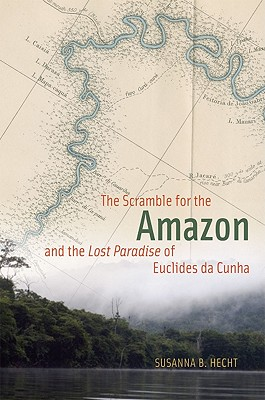 Image for The Scramble for the Amazon and the Lost Paradise of Euclides da Cunha