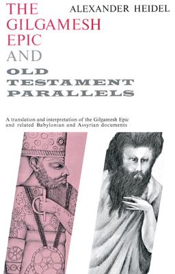 Image for The Gilgamesh Epic and Old Testament Parallels (Phoenix Books)